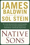 Native Sons: A Friendship that Created One of the Greatest Works of the 20th Century: Notes of a Native Son (0345469356) by Baldwin, James