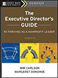 img - for Mim Carlson: The Executive Director's Guide to Thriving as a Nonprofit Leader (Paperback); 2010 Edition book / textbook / text book