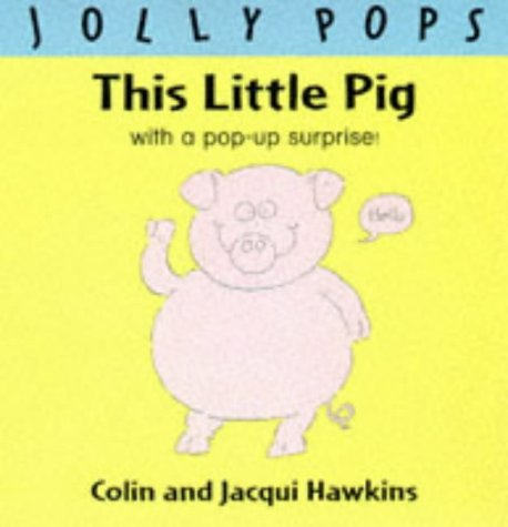 This Little Pig: Pop-up Book (Jolly pops)