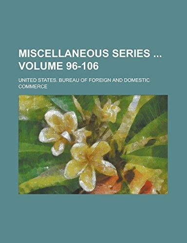 Miscellaneous Series Volume 96-106