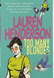Too Many Blondes (0099415143) by Lauren Henderson
