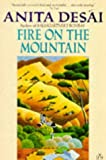 Fire on the Mountain (014011906X) by Desai, Anita
