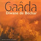 Songtexte von Gaâda Diwane de Béchar - Gaâda Diwane de Béchar