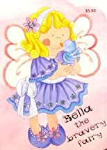 Bella the Bravery Fairy (Glitter Fairy)