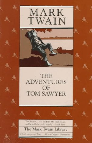 The Adventures of Tom Sawyer (The Mark Twain Library), MARK TWAIN