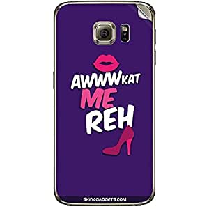 Skin4Gadgets Awwkat me reh Phone Skin STICKER for SAMSUNG GALAXY S6 (G920I)