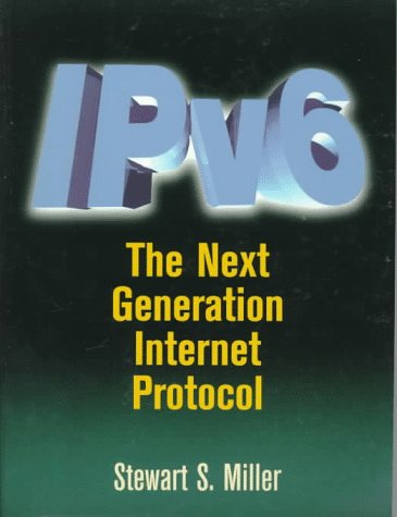 IPv6: The Next Generation Protocol