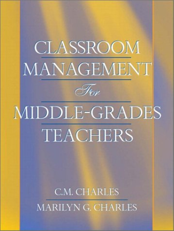 Classroom Management for Middle-Grades Teachers