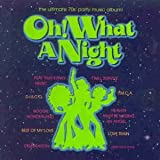 Various Artists Oh What a Night
