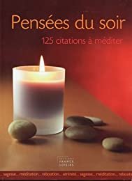 pensees du soir (125 citations a mediter)