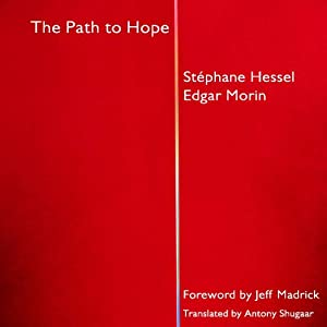 The Path to Hope | [Stephane Hessel, Edgar Morin]