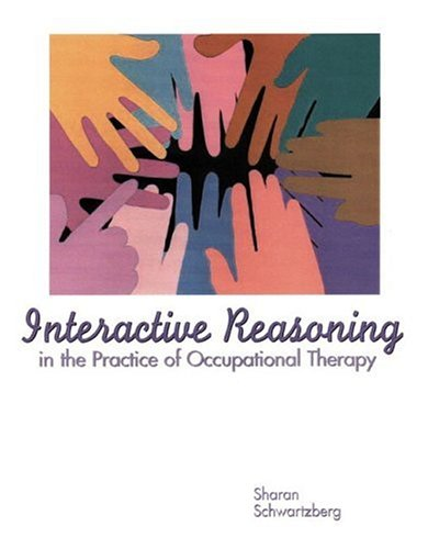 Interactive Reasoning in the Practice of Occupational...