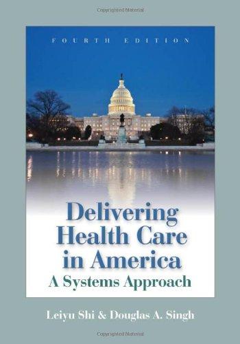 Delivering Health Care In America (Delivering Health Care...