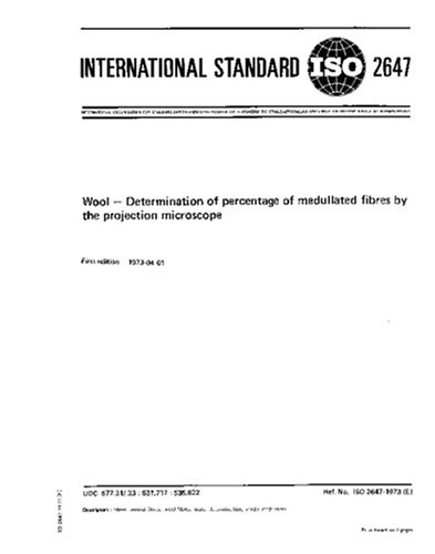 Iso 2647:1973, Wool -- Determination Of Percentage Of Medullated Fibres By The Projection Microscope