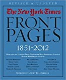 The New York Times: Front Pages, 1851-2012