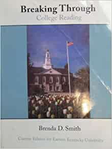 Breaking Through College Reading by Brenda D. Smith (2007, Mixed Media)