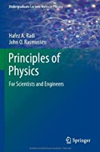 Principles of Physics For Scientists and Engineers Undergraduate Lecture Notes in Physics