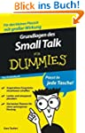 Grundlagen des Small Talk f�r Dummies...