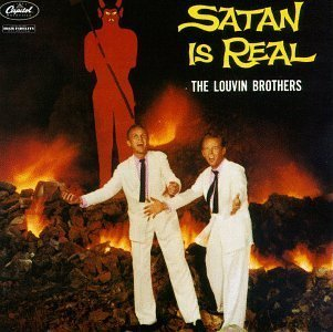 Original album cover of Satan is Real by Louvin Brothers