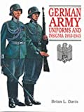 German Army Uniforms and Insignia 1933-1945 (1860198694) by Brian L. Davis