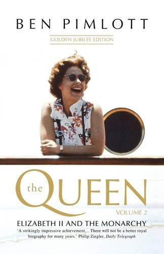 The Queen: Elizabeth II and the Monarchy v. 2 PDF