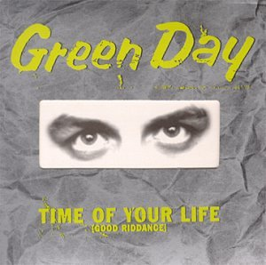 Green Day - Time Of Your Life (Good Riddance) [Single] - Zortam Music