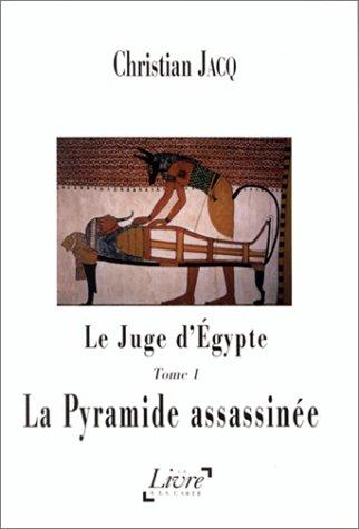 Le Juge d'Egypte (1) : La Pyramide assassinée