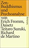 Zen-Buddhismus und Psychoanalyse title=