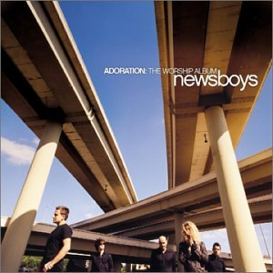 Newsboys - Adoration Worship Album - Zortam Music