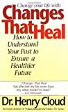 Changes That Heal (Change your life with)