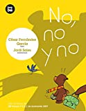 No, no y no (Primeros lectores)