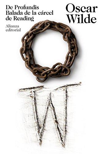 De Profundis. Balada de la cárcel de Reading (El Libro De Bolsillo - Bibliotecas De Autor - Biblioteca Wilde)