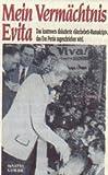 Mein Vermächtnis Evita