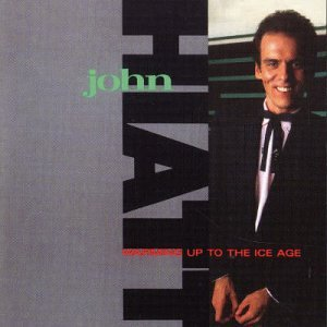 John Hiatt - Warming up the ice age - Zortam Music