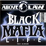 "Black Mafia Lifevon ""Above the Law"""