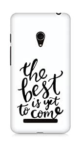 AMEZ the best is yet to come Back Cover For Asus Zenfone 5