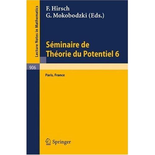Seminaire de Theorie du Potentiel Paris No 8 Francis Hirsch, Gabriel Mokobodzki