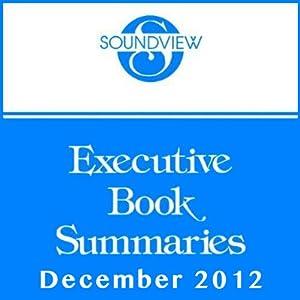 Soundview Executive Book Summaries, December 2012 | [L. David Marquet, Wayne Brockbank, Dave Ulrich, Jon Younger, Mike Ulrich, Todd Henry]