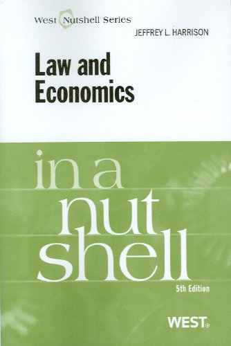 Law and Economics in a Nutshell, 5th (Nutshell Series)