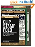Clip, Stamp, Fold: The Radical Archit...
