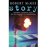 Story: Substance, Structure, Style and the Principles of Screenwriting (Methuen Film)by Robert McKee