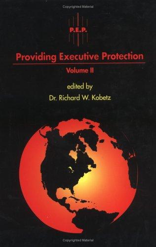 Providing Executive Protection: 2