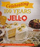 Celebrating 100 Years of Jell-O (0785323015) by Publications International Ltd