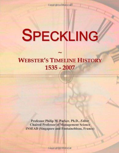 Speckling: Webster'S Timeline History, 1535 - 2007