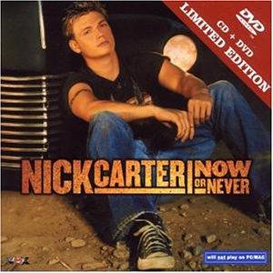 Nick Carter - Now Or Never (Limitierte 2CD inkl. DVD, CD-Verpackung) - Zortam Music