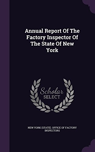 Annual Report Of The Factory Inspector Of The State Of New York