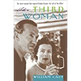 "The Third Woman: The Secret Passion That Inspired ""The End of the Affair"""