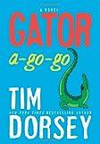 Gator A-Go-Go: A Novel (Serge Storms)