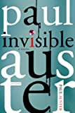 Invisible (0312429827) by Auster, Paul