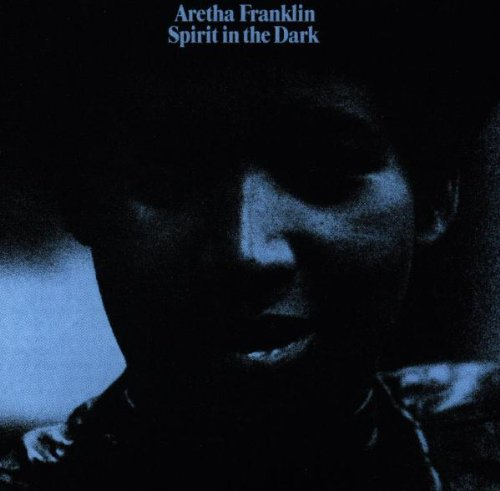 Aretha Franklin – Spirit in the Dark (1993/2012) [Official Digital Download 24bit/96kHz]